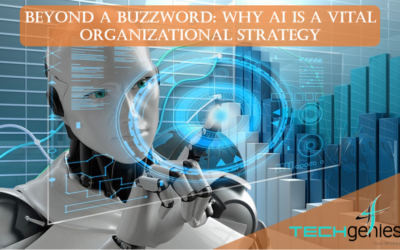 Beyond a Buzzword: Why AI is a Vital Organizational Strategy