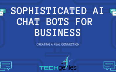 Sophisticated AI ChatBots for Business, Creating a real connection