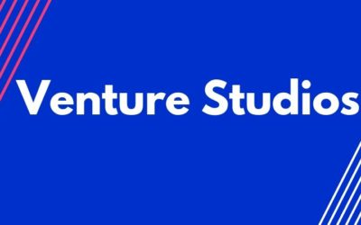 Venture Studios are Unlocking A New Era of Entrepreneurship