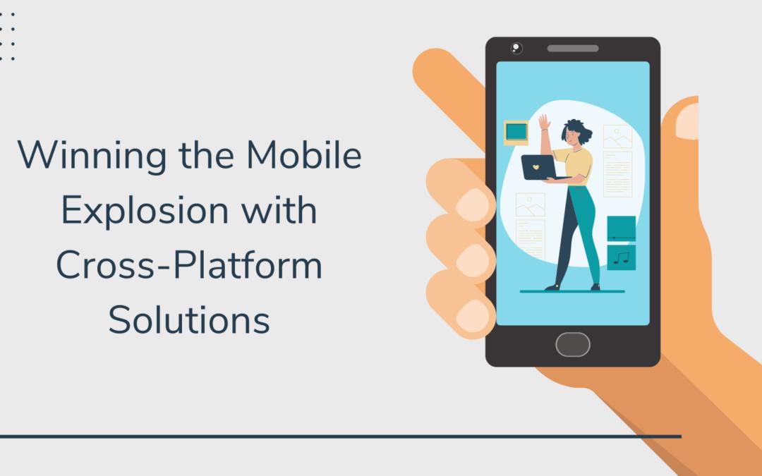 Cross-Platform Custom Mobile App Development