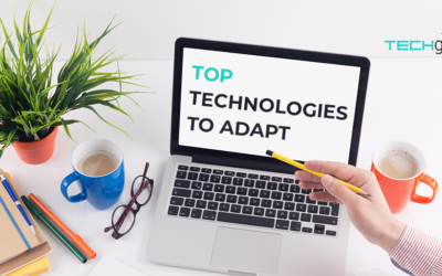 The 10 Best Technologies to Adopt and Integrate Today